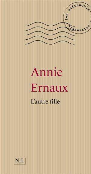 L'autre fille, Annie Ernaux