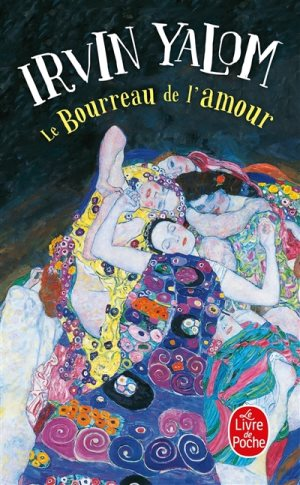 Le Bourreau de l'Amour, Histoire de Psychothérapie, Récit, Irvin D. Yalom