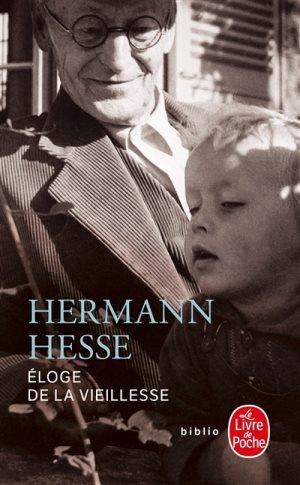 Eloge de la vieillesse, Hermann Hesse