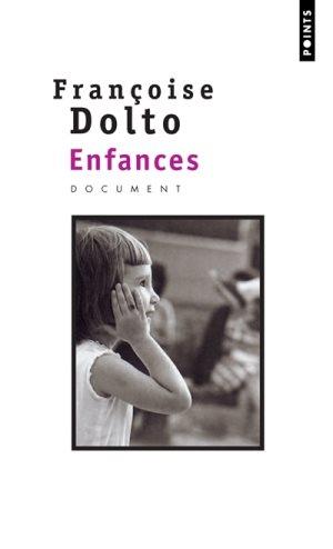 Enfances, Françoise Dolto
