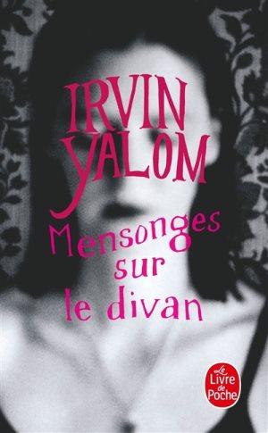 Mensonges sur le divan, Irvin D. Yalom