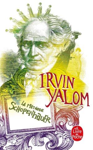 La méthode Schopenhauer, Irvin D. Yalom